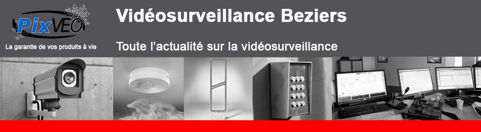Vidéosurveillance Béziers